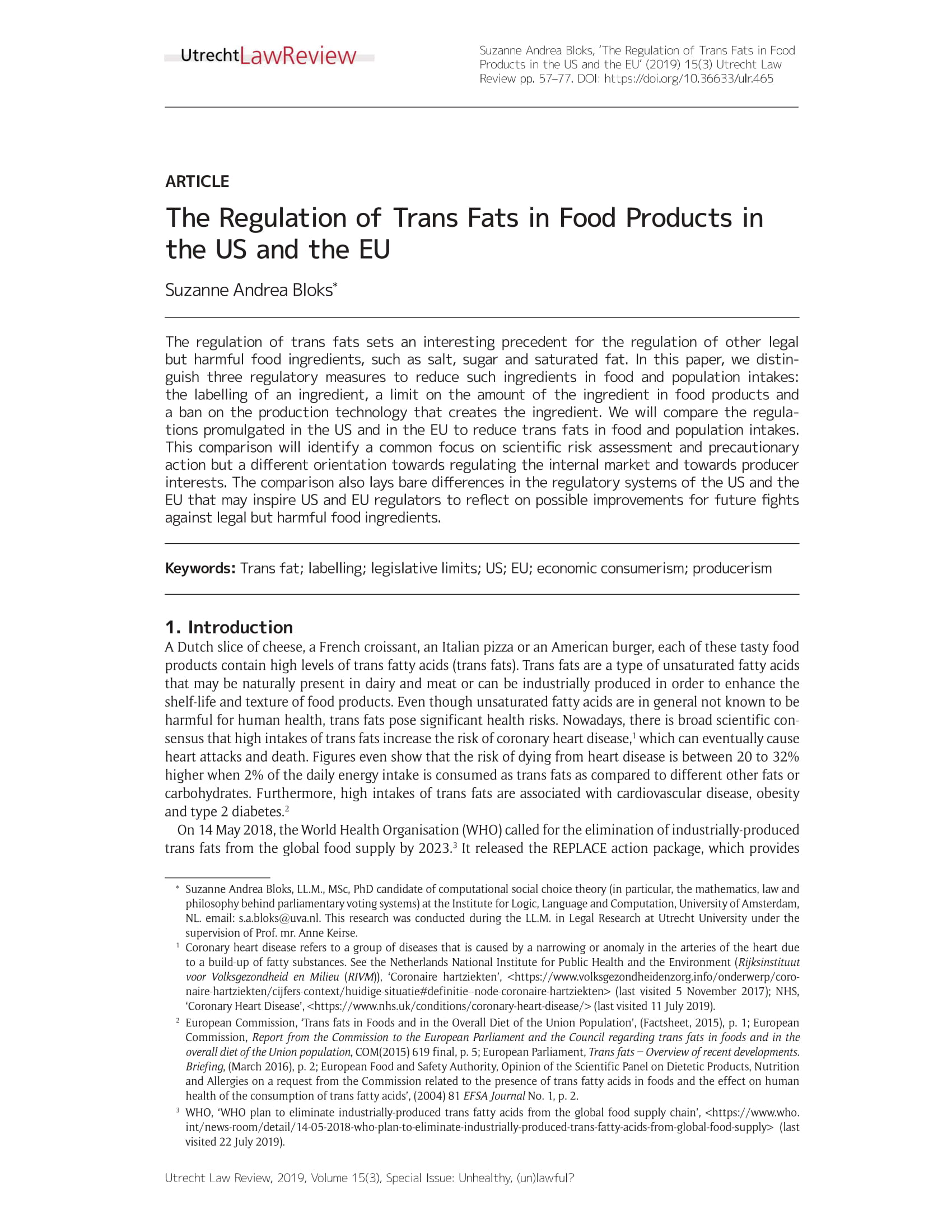 The Regulation of Trans Fats in Food Products in the US and the EU.